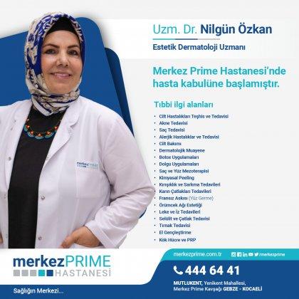 UZM. DR. NİLGÜN ÖZKAN